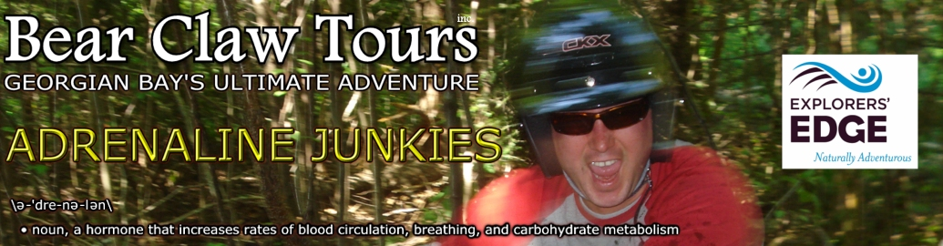 Bear Claw Tours - Adrenaline Junkies - Comments and pictures from our adventurers!